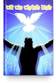 Tôi Tin Thánh Linh (Phần 1)
